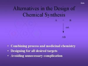 Home Alternatives in the Design of Chemical Synthesis