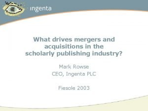 What drives mergers and acquisitions in the scholarly