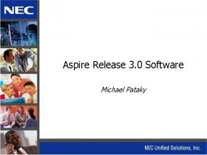 Aspire Release 3 0 Software Michael Pataky Aspire
