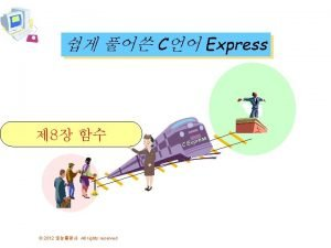 C Express 8 2012 All rights reserved ress