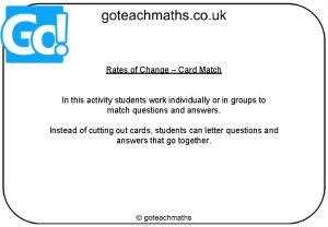 Rates of Change Card Match In this activity