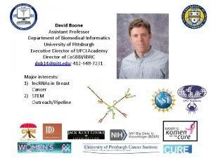 David Boone Assistant Professor Department of Biomedical Informatics