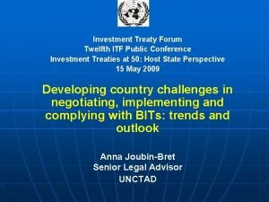 Investment Treaty Forum Twelfth ITF Public Conference Investment