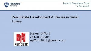 Real Estate Development Reuse in Small Towns Steven