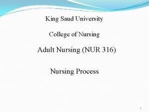 King Saud University College of Nursing Adult Nursing