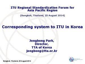 ITU Regional Standardization Forum for Asia Pacific Region