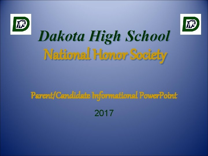 Dakota High School National Honor Society ParentCandidate Informational