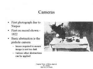Cameras First photograph due to Niepce First on