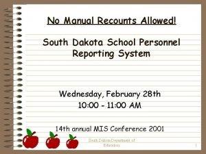 No Manual Recounts Allowed South Dakota School Personnel