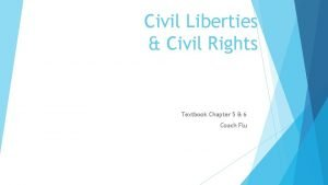 Civil Liberties Civil Rights Textbook Chapter 5 6