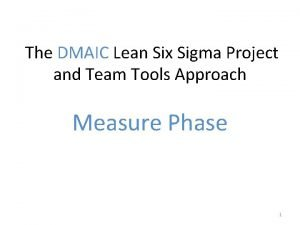 The DMAIC Lean Six Sigma Project and Team