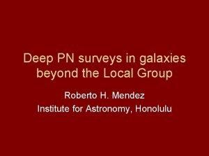 Deep PN surveys in galaxies beyond the Local