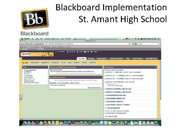 Blackboard Implementation St Amant High School EXAMPLE Blackboard