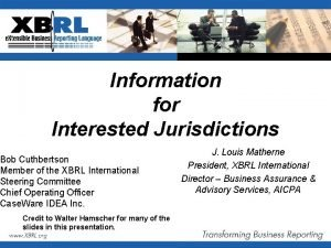 Information for Interested Jurisdictions Bob Cuthbertson Member of