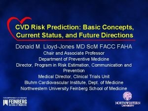CVD Risk Prediction Basic Concepts Current Status and