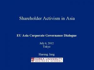 Shareholder Activism in Asia EU Asia Corporate Governance