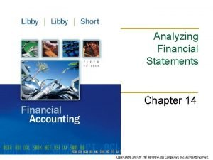 Analyzing Financial Statements Chapter 14 Copyright 2007 by
