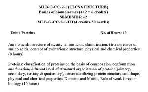 MLBGCC2 1 CBCS STRUCTURE Basics of biomolecules 42
