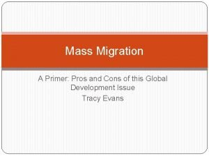 Mass Migration A Primer Pros and Cons of