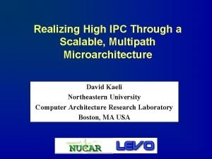 Realizing High IPC Through a Scalable Multipath Microarchitecture