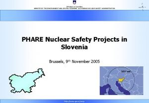 REPUBLIC OF SLOVENIA MINISTRYOF THE ENVIRONMENT AND SPATIAL