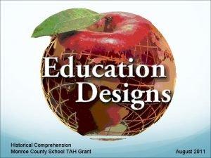 Historical Comprehension Monroe County School TAH Grant August
