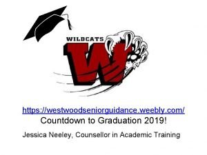 https westwoodseniorguidance weebly com Countdown to Graduation 2019