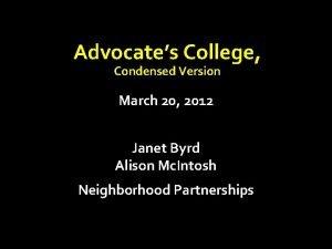 Advocates College Condensed Version March 20 2012 Janet