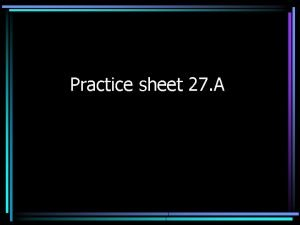 Practice sheet 27 A 1 BREAD WITH BUTTER