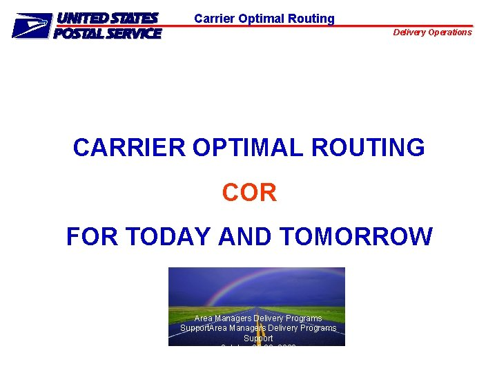 Carrier Optimal Routing Delivery Operations CARRIER OPTIMAL ROUTING
