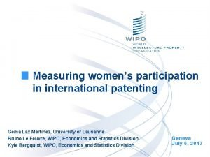 Measuring womens participation in international patenting Gema Lax