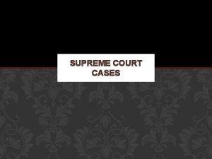 SUPREME COURT CASES SUPREME COURT CASES Foldable Marbury
