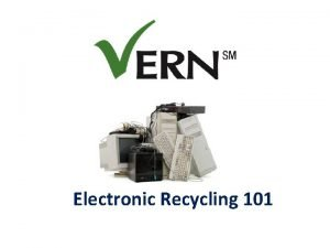 Electronic Recycling 101 What is ewaste Electronic waste