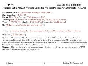 Sept 2004 doc IEEE 802 15 04 0640