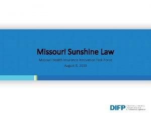 Missouri Sunshine Law Missouri Health Insurance Innovation Task