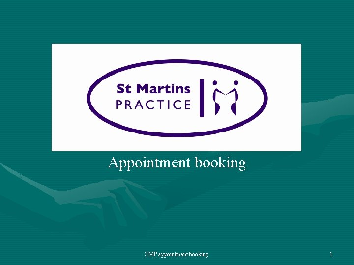 Appointment booking SMP appointment booking 1 Programme Why