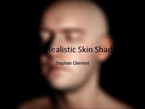 Cheap Realistic Skin Shading Stephen Clement Overview Popular