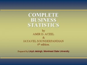 1 1 COMPLETE BUSINESS STATISTICS by AMIR D