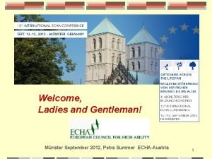 Welcome Ladies and Gentleman Mnster September 2012 Petra