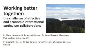 Working better together the challenge of effective and