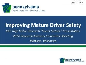 July 21 2014 Improving Mature Driver Safety RAC