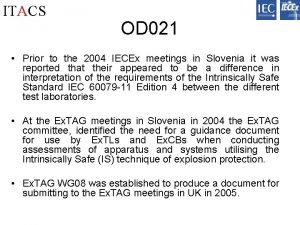 ITACS OD 021 Prior to the 2004 IECEx
