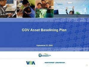Asset Baselining Plan COV Asset Baselining Plan September