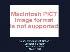 Oregon Reading First Cohort B Leadership Session Portland