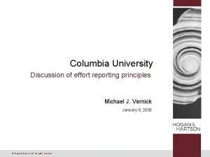 Columbia University Discussion of effort reporting principles Michael