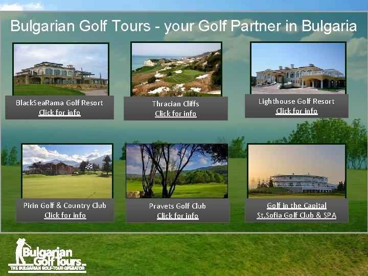 Bulgarian Golf Tours your Golf Partner in Bulgaria