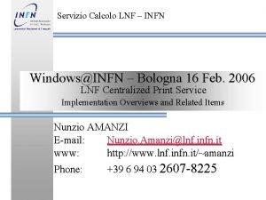 Servizio Calcolo LNF INFN WindowsINFN Bologna 16 Feb