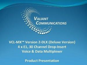 VCLMX Version 2 DLX Deluxe Version 4 x