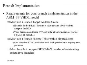 Branch Implementation Requirements for your branch implementation in