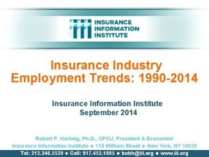 Insurance Industry Employment Trends 1990 2014 Insurance Information